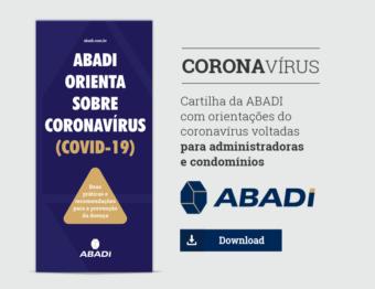 ABADI lança 2ª versão da cartilha para administradoras e condomínios sobre prevenção ao coronavírus